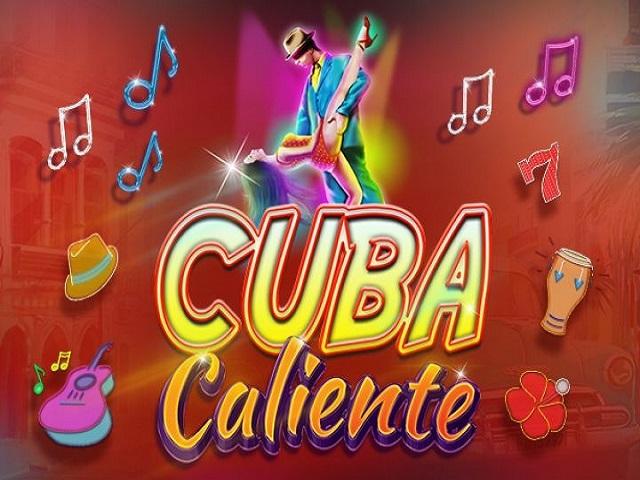 Cuba Caliente Slot