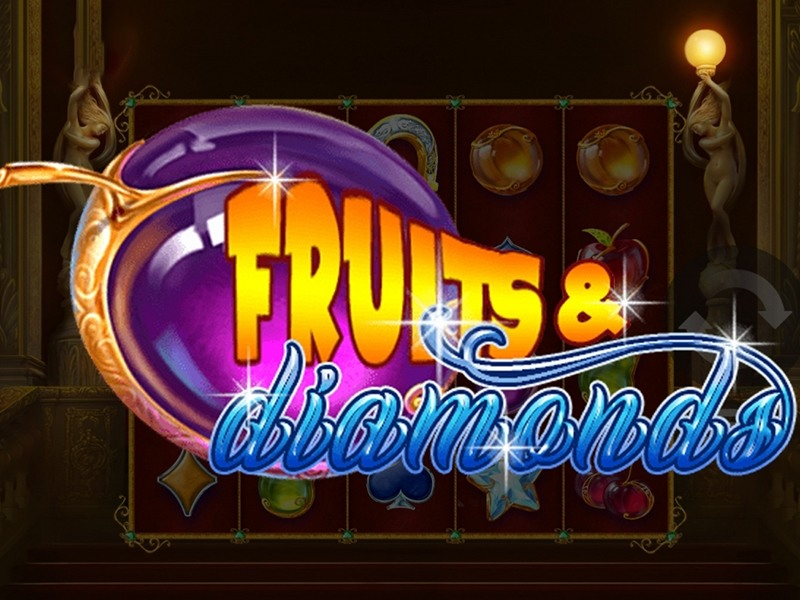 Fruits And Diamonds Slot