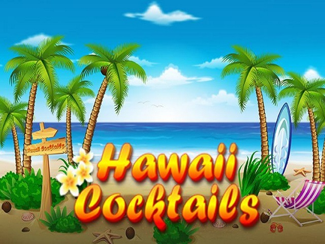 Hawaii Cocktails Slot