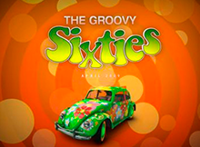 The Groovy Sixties