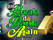 Mega Spins Break Da Bank Again Slot
